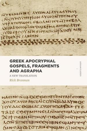 Greek Apocryphal Gospels, Fragments and Agrapha
