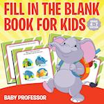 Fill in the Blank Book for Kids | Grade 1 Edition