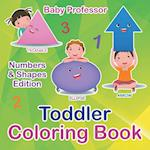 Toddler Coloring Book | Numbers & Shapes Edition
