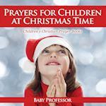 Prayers for Children at Christmas Time - Children's Christian Prayer Books