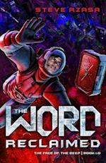 The Word Reclaimed (Face of the Deep, nr. 1)