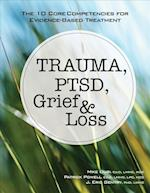 Trauma, Ptsd, Grief & Loss