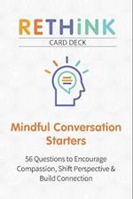 Rethink Card Deck Mindful Conversation Starters