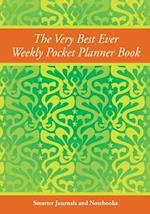 The Very Best Ever Weekly Pocket Planner Book