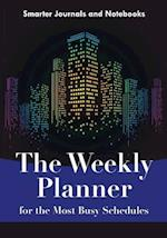The Weekly Planner for the Most Busy Schedules