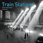 Then and Now Train Stations 2018 Calendar