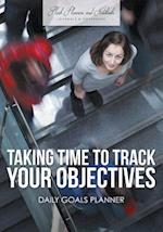 Taking Time to Track Your Objectives