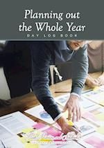 Planning Out the Whole Year - Day Log Book