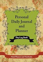 Personal Daily Journal and Planner - Day Log Book
