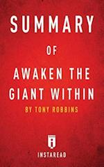 Summary of Awaken the Giant Within: by Tony Robbins | Includes Analysis af Instaread Summaries