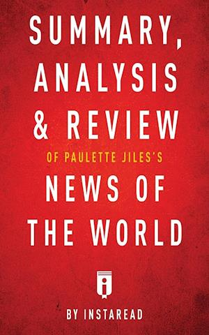 Bog, hæftet Summary, Analysis & Review of Paulette Jiles's News of the World by Instaread af Instaread