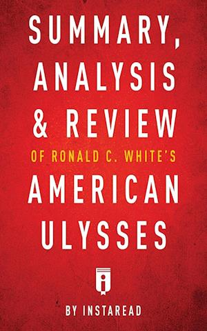 Bog, hæftet Summary, Analysis & Review of Ronald C. White's American Ulysses by Instaread af Instaread