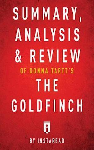 Bog, hæftet Summary, Analysis & Review of Donna Tartt's The Goldfinch by Instaread af Instaread