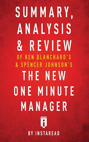 Bog, hæftet Summary, Analysis & Review of Ken Blanchard's & Spencer Johnson's The New One Minute Manager by Instaread af Instaread