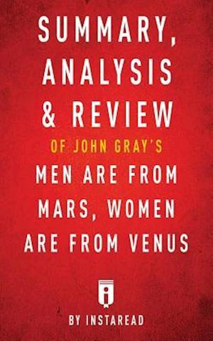Bog, hæftet Summary, Analysis & Review of John Gray's Men Are from Mars, Women Are from Venus by Instaread af Instaread