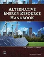 Alternative Energy Resource Handbook (MLI Handbook Series)