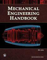 Mechanical Engineering Handbook (MLI Handbook Series)