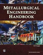 Metallurgical Engineering Handbook (MLI Handbook Series)