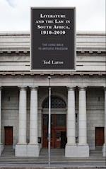 Literature and the Law in South Africa, 1910-2010 (Law Culture and the Humanities Series)