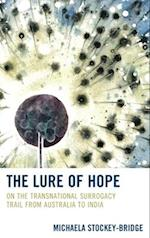 Lure of Hope (Law Culture and the Humanities Series)