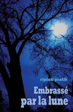 Embrasse Par La Lune (French)
