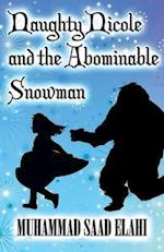 Naughty Nicole and the Abominable Snowman