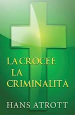La Croce E La Criminalita (Italian)