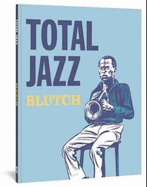 Bog, paperback Total Jazz af Blutch
