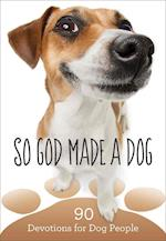 So God Made a Dog