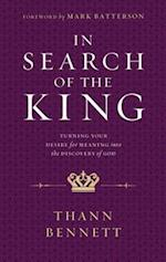 In Search of the King af Thann Bennett