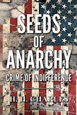 Seeds of Anarchy af H. H. Charles
