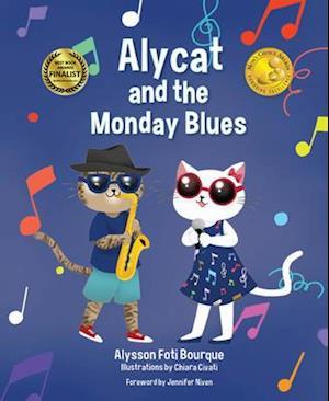 Bog, hardback Alycat and the Monday Blues af Alysson Foti Borque