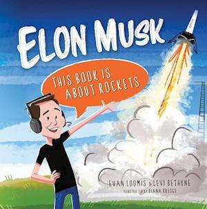 Bog, hardback Elon Musk af Evan Loomis