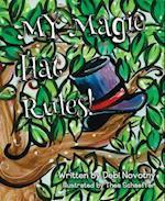 My Magic Hat Rules!