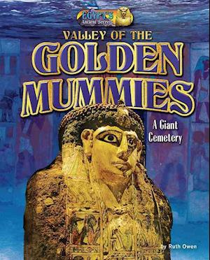 Bog, ukendt format Valley of the Golden Mummies af Ruth Owen