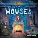Ghost Houses (Tiptoe Into Scary Places)