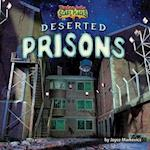Deserted Prisons (Tiptoe Into Scary Places)