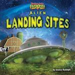 Alien Landing Sites (Tiptoe Into Scary Places)