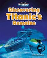 Discovering Titanic's Remains (Titanica)