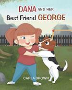 Dana and Her Best Friend George