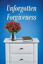 Unforgotten Forgiveness