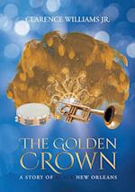 The Golden Crown: A Story of Black New Orleans