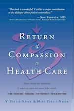 Return of Compassion to Healthcare
