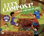 Let's Compost! (Me My Friends My Community)