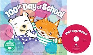 100th Day of School [With Audio CD]