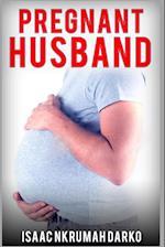 Pregnant Husband af Isaac Nkrumah Darko