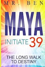 Maya Initiate 39 af MR Ben