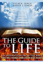 The Guide To Life: An Inspiration from the Bible