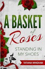 A Basket of Roses af Tatiana Whigham