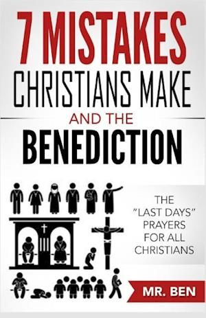 Bog, paperback 7 Mistakes Christians Make and the Benediction af MR Ben